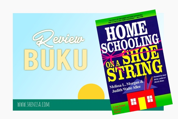 review buku Homeschooling on A Shoestring